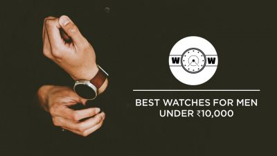 thumbnial for best watches for men under 10000